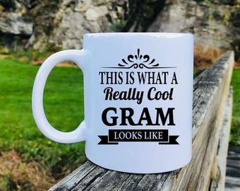This Is What A Really Cool Gram Looks Like - Mug - Gram Gift - Gifts For Gram - Gram Mug