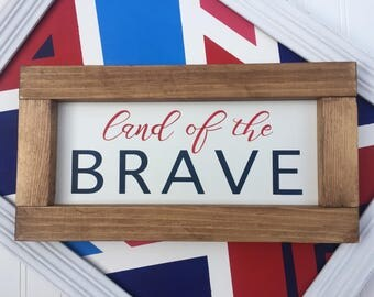"""Land of the brave 15"""" x 8"""" 