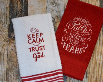 Religious Kitchen Tea Towels - Keep Calm and Trust God - Faith is Bigger Than Your Fears - Monogrammed Gift - Can be Personalized Red