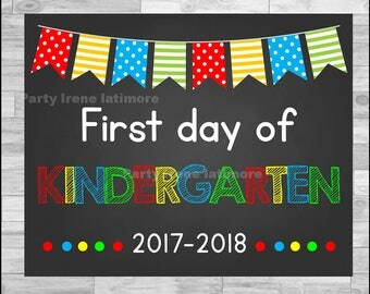 First Day of Kindergarten Sign Chalkboard Poster Photo Prop 11x14 Printable Instant Download Digital File