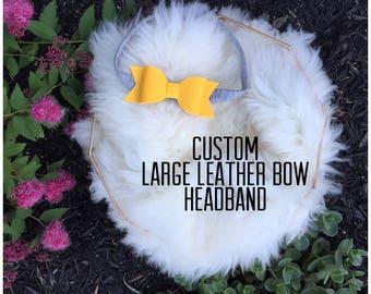 Custom Large Leather Bow Headband