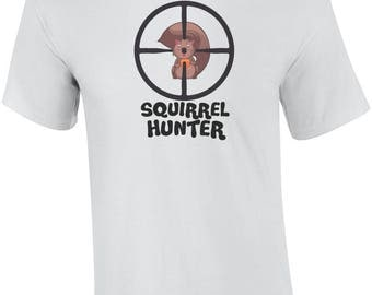 Squirrel Hunter - Funny Hunting Shirt