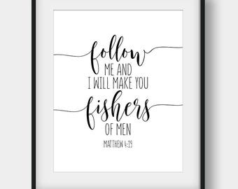 60% OFF Follow Me And I Will Make You Fishers Of Men, Matthew 4:19, Bible Verse Print, Christian Printable Art, Scripture Print, Bible Quote