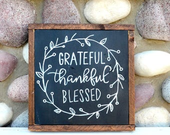 Grateful Thankful Blessed - Farmhouse Sign