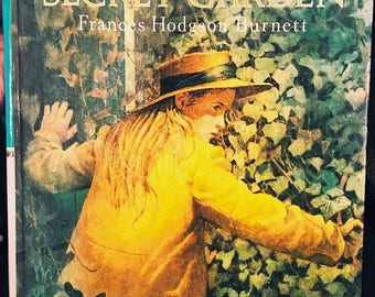 SOLD - Vintage book The Secret Garden by Frances Hodgson Burnett, famous tale of magic & youth, gorgeous edition illustrated by Troy Howell