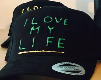I Love My Life Hats