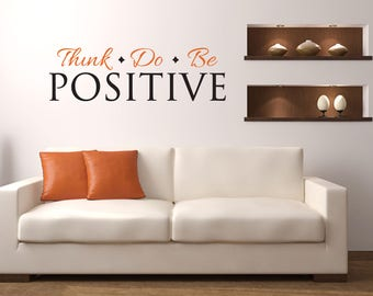Think Do Be Positive Multi-Colored Home and Family Vinyl Wall Quote