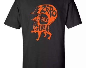 Zero Fox Given Funny Tee Sz:S-2XL
