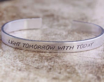 Light Tomorrow With Today / Poetry Jewelry / Poetry Bracelet / Poetry Gift / Inspirational Quote Jewelry / Literary Jewelry / Literary Gift