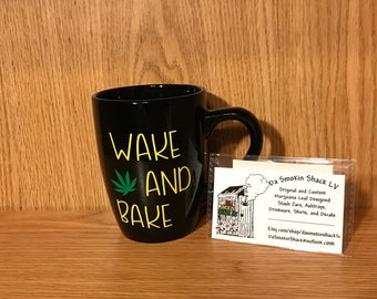 Wake and Bake, yellow, Marijuana Leaf, black coffee cup, cannabis, weed, accessories, party favor, stoner novelty, gifts.