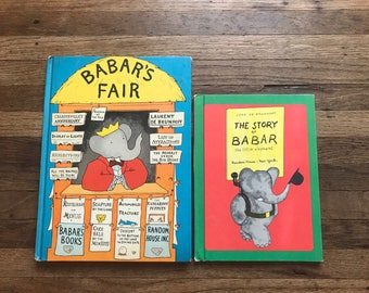 Babar's Fair and The Story of Babar the Little Elephant, by Jean De Brunhoff, Set of 2 Hardback Books
