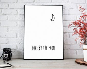 Love By The Moon,Live By The Sun,Printable Wall Art,Digital Download,Sun And Moon,Wall Art,Printable,Inspirational,Typography,Quote,Print