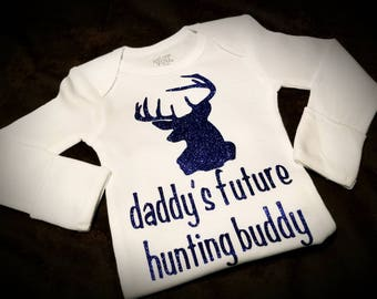 Daddy's Future Hunting Buddy, Onesie or Tee - Super Cute