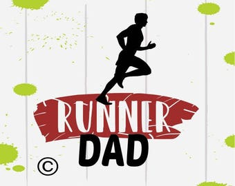 runner run running dad saying SVG Clipart Cut Files Silhouette Cameo Svg for Cricut and Vinyl File cutting Digital cuts file DXF Png Pdf Eps
