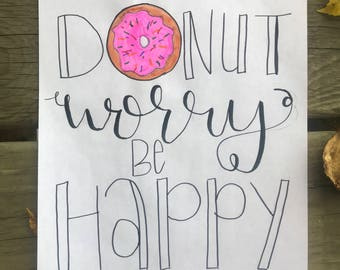 DONUT worry be happy Sign