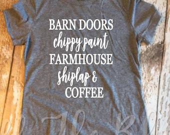 Barn Doors Chippy Paint Farmhouse Shiplap and Coffee Tee