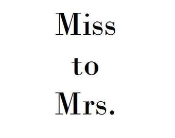 Miss to Mrs. Temp Tat , Set of 1
