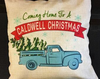 A Custom Home Coming Christmas Pillow