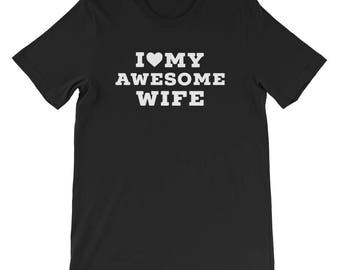 I love my awesome wife husband couple shirts awesome hubby awesome wifey valentine tees gift bridal shower just married husband wife shirts