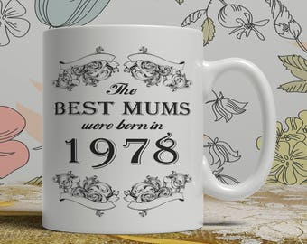 Mum 40th birthday mug mum 40 birthday mug for mum gift ideas for mum present for mum, Any year available on request FF B Mum 1978
