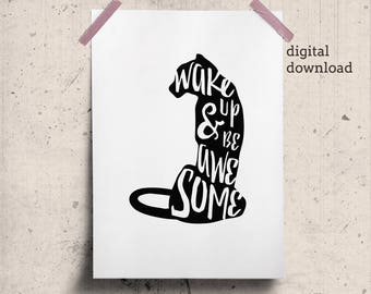 Wake Up Print, Motivational Words on Cat Silhouette Wake Up and Be Awesome Wall Art, Uplifting Words, Positive Affirmation Printable