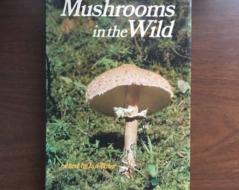1976 Mushrooms in the Wild Hardcover Book