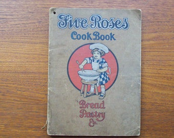 1915 Five Roses Cookbook Lake Of The Woods Vintage Antique Cookbook Bread Pastry