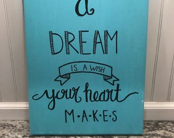 A Dream Is a Wish Your Heart Makes Canvas