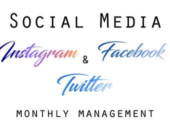 Instagram, Facebook & Twitter Monthly Management.