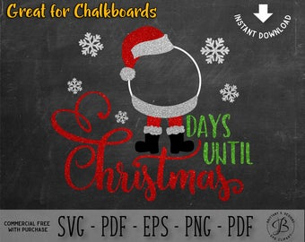 Countdown SVG, Santa SVG, Christmas svg, days until svg, santa sign svg, santa clause svg, santa hat svg, svg files for cricut
