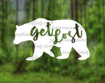 Get Lost Bear Decal - Car decal - Window decal - Laptop decal - Tablet decal - travel, hiking, get lost decal, hiking gift, bumper sticker