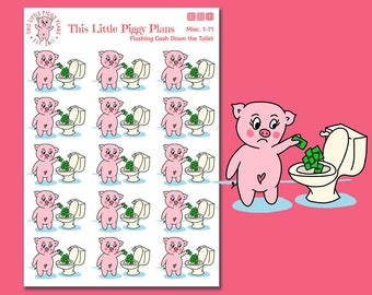 Flushing Money Down the Toilet - Budget Planner Stickers - No Spend Stickers - Money Stickers - Finance Stickers - Pigs - [Misc. 1-71]