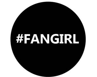 Fangirl pinback button pin