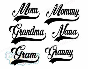 Mommy svg, Mothers day, Mom, Mother svg, Nana svg, Grandma Svg, Eps, Dxf, Studio, Png. Silhouette, Cricut Cutting Files