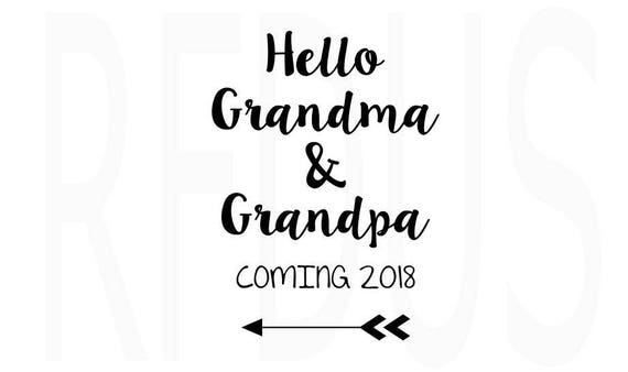 Hello Grandma And Grandpa Coming 2018 Svg, Wreath Svg, Baby Girl Svg,  Pregnancy Reveal Svg, Gender Reveal Svg, Cute Svg File, Arrow Svg File