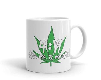 4:19 Give me a minute! Mug