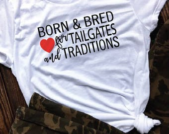 gifts for her/game day shirt/sports shirt/game day tank/spirit wear/football shirt/women's/tailgating/traditions/born and bred/college/NFL
