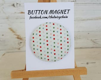Large Fabric Button Magnet - Multi Polka Dot Design - Fridge Magnets - Office Magnets