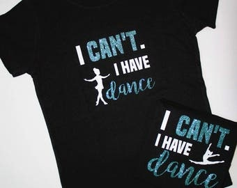 Dance Shirt / Dancer Shirt / Dance Mom Shirt / Gifts For Her / Youth Dance Shirt / Graphic Tees / Youth Shirts / Dance / Dance Shirt /
