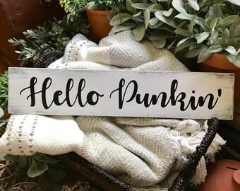 Hello Punkin' Sign