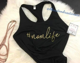 hashtag momlife Tank, #momlife shirt , Mom Tank Top-, Women Tank Tops, mom-life shirt,  Custom Tank Tops, Women Tee's, Mom Shirt