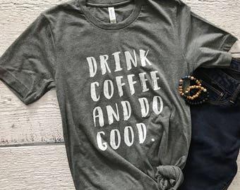 coffee shirt -womens tshirt - coffee tshirt - coffee - graphic t shirt - mom shirt  - gift for the coffee lover - womens tshirt -