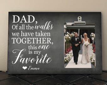 Free Personalization and Proof, FATHER of the BRIDE, Dad of all the Walks we have taken together this one is my favorite, Wedding March do01