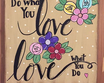 Do What You Love; Original Painting