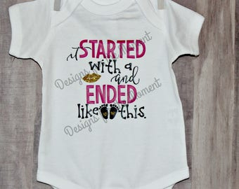 It Started with a Kiss and Ended Like this One Piece Body Suit - Baby - Bodysuit - Baby Shower