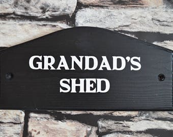Grandad's Shed Sign - Outdoor Sign