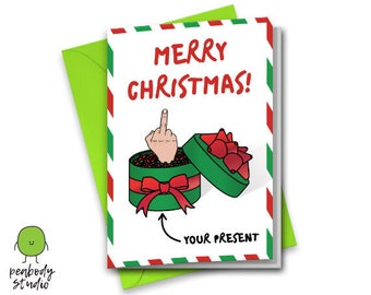 Merry Christmas Middle Finger Rude Christmas Card - Xmas, Present, Savage, Offensive, Funny, Fuck Off Greeting Card - Peabody Studio