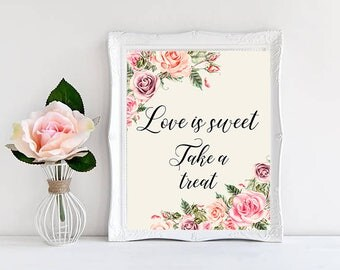 Love is sweet Wedding Sign Digital Floral Blush Pink Peach Wedding Boho Printable Bridal Decor Gifts Poster Sign 5x7 and 8x10 - WS-032