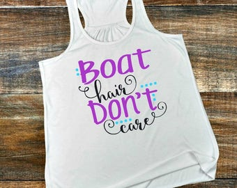 Boat Hair Don't Care - Women's Tank Top -  Funny T-Shirt - Custom - Personalized Gift -  Workout Tank Top - Racer Back Tank Women's Clothing