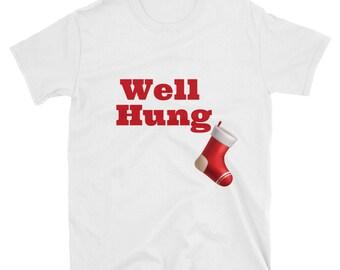 Well hung T-Shirt Christmas funny